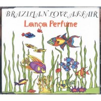 Brazilian Love Affair - Lanca Perfume (Sting Fragile Cover) Cd