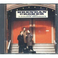 Brendan Croker And The 5 O'Clock Shadows Cd