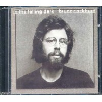 Bruce Cockburn - In The Falling Dark Cd