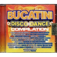 Bucatini Disco Dance Comp - Bonolis Laurenti/Eiffel 65/Prezioso Cd