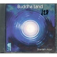 Buddha Land - Shantam Arjun Cd