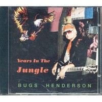 Bugs Henderson - Years In The Jungle Cd