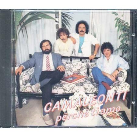 Camaleonti - Perche' Ti Amo Cd