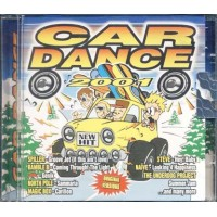 Car Dance 2001 - Spiller/Naive/The Underdog Project Cd