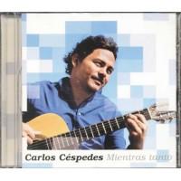 Carlos Cespedes - Mientras Tanto Cd