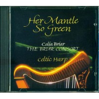 Celia Briar/Briar Consort - Her Mantle So Green Cd