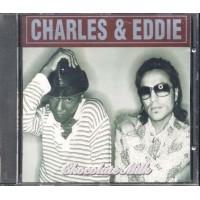 Charles & Eddie - Chocolate Milk Cd