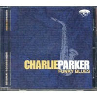 Charlie Parker - Funky Blues Universal Italy Press Cd