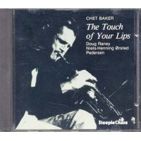 Chet Baker - The Touch Of Your Lips First Press 1989 Cd