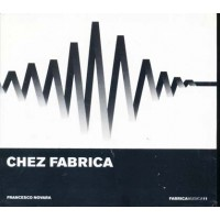Chez Fabrica By Francesco Novara Cd