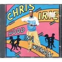 Chris Irie - Hood Ina Woman Cd