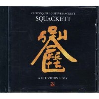 Chris Squire & Steve Hackett Squackett - A Life Within A Day Cd