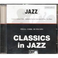 Classics In Jazz - Poggi/Cerri/De Piscopo/Farao'/Facchinetti Cd