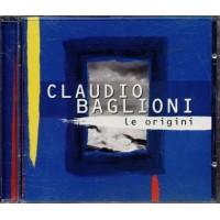 Claudio Baglioni - Le Origini Cd
