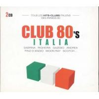 Club 80'S Italia - Sabrina/Righiera/Gazebo/Pino D'Angio/La Bionda 2x Cd