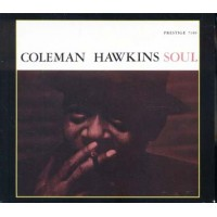 Coleman Hawkins - Soul! 20 Bit Remastered Digipack Cd