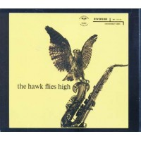 Coleman Hawkins - The Hawk Flies High 20 Bit Remastered Digipack Cd