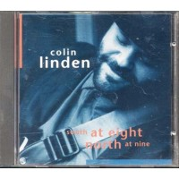 Colin Linden - South At Eight North At Nine Cd