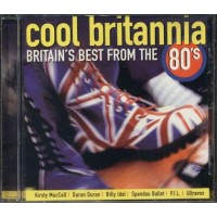 Cool Britannia - Duran/Spandau Ballet/Billy Idol/P.I.L./Heaven 17 Cd