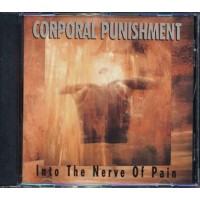 Corporal Punishment - Into The Nerve Of Pain Cd
