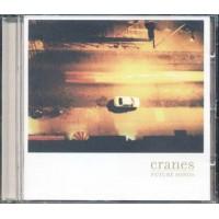 Cranes - Future Songs Cd