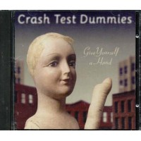 Crash Test Dummies - Give Yourself A Hand Cd