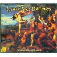 Crash Test Dummies - Mmm Mmm Mmm Mmm Cd