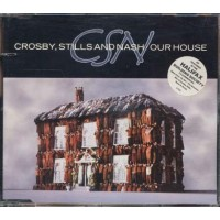 Crosby, Stills And Nash - Our House Singolo Cd