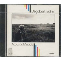 Dagobert Bohm - Acoustic Moods Cd