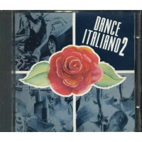 Dance Italiano 2 - Gazebo/Bose'/Baltimora/Den Harrow/La Bionda Cd