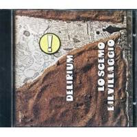 Delirium - Lo Scemo Del Villaggio Cd