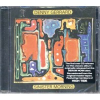 Denny Gerrard/High Tide - Sinister Morning (Esoteric Recordings) Cd