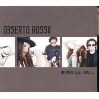 Deserto Rosso/Chef Ragoo Mi Fanno Male I Capelli Cd