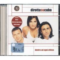 Dirotta Su Cuba - Dentro Ad Ogni Attimo Cd