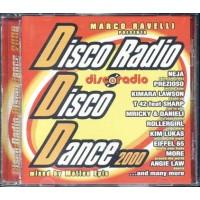 Discoradio Disco Dance 2000 - Neja/Prezioso/Kim Lucas/Eiffel 65 Cd
