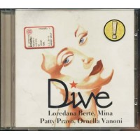Dive - Loredana Berte'/Mina/Patty Pravo/Ornella Vanoni Cd