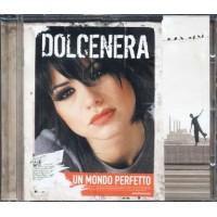 Dolcenera - Un Mondo Perfetto Ristampa Different Cover 14 Tracks Cd