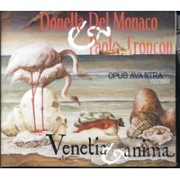 Donella Del Monaco/Troncon - Venetia Et Anima Cd