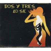 Dos Y Tres - Lo Se Cd