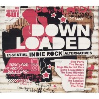 Down Loaded - Bloc Party/Babyshambles/Bright Eyes/Libertines 2x Cd