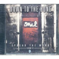 Down To The Bone - Spread The World Iii Cd