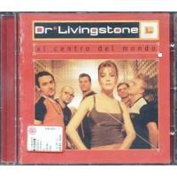 Dr Livingstone - Al Centro Del Mondo Cd