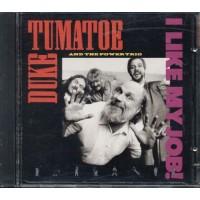 Duke Tumatoe And The Power Trio - I Like My Job! Cd