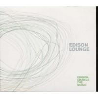 Edison Change The Music - Edison Lounge Digipack Cd