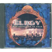 Elegy - Manifestation Of Fear Cd