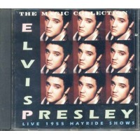 Elvis Presley - The Magic Collection Live 1955 Hayride Shows Cd