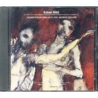 Enten Hitti - Giganteschi Pagliacci Del Mondo Solare Taccuini Vol. 12 cd