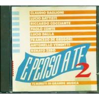 E Penso A Te Vol. 2 - Zero/Conte/Baglioni/Battisti Cd