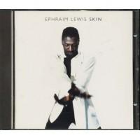 Ephraim Lewis - Skin Cd