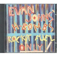 Evan Johns & His H-Bombs - Rockit Fuel Only Rykodisc Cd
